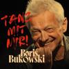 Boris Bukowski - Tanz mit mir! Grafik