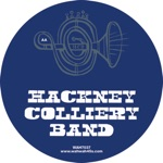 Hackney Colliery Band - No Diggity