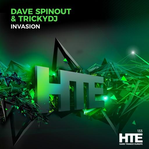 Invasion - Single by Dave Spinout & Trickydj
