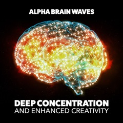 Deep Concentration and Enhanced Creativity