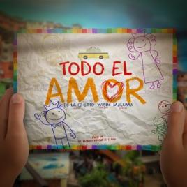De La Ghetto – Todo El Amor (feat. Maluma & Wisin) – Single [iTunes Plus M4A] | iplusall.4fullz.com
