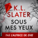 K.L. Slater - Sous mes yeux