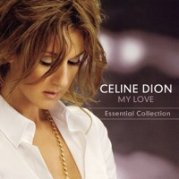 Céline Dion - My Love - Essential Collection