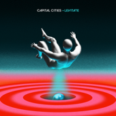 Levitate - Capital Cities