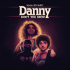 Danny Don't You Know - Ninja Sex Party