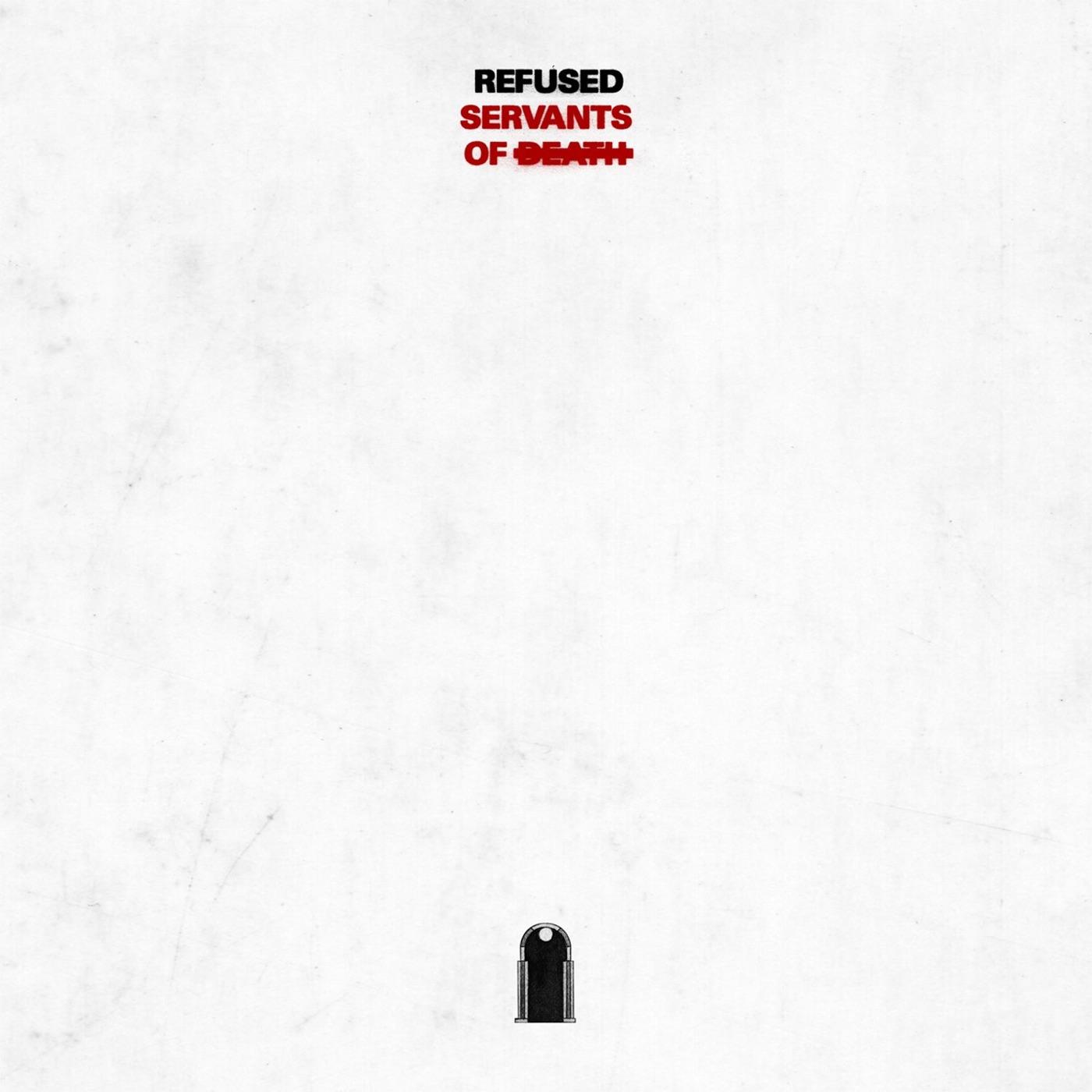 Refused - Servants of Death [EP] (2018)