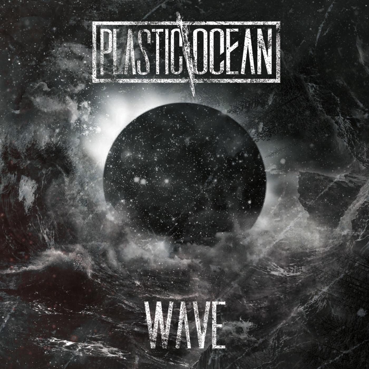 PlasticOcean - Wave (2018)