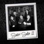 Sister Sadie - Washed My Face in the Morning Dew