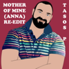 Tasos P. - Mother of Mine (Anna) [Slow Version] artwork