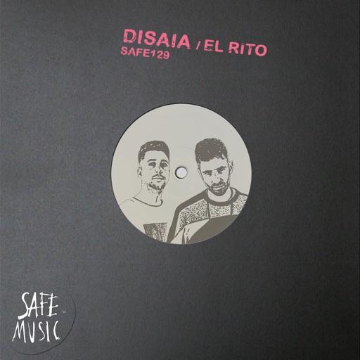 El Rito (Incl. Rone White & Rowen Clark Remix) - EP by Disaia