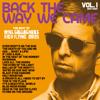 Noel Gallagher's High Flying Birds - Back The Way We Came: Vol. 1 (2011 - 2021) artwork