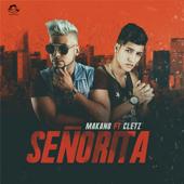 Senorita (feat. Cletz) - Makano