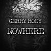 Gerry Hoey - Nowhere artwork