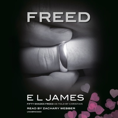 Freed: Fifty Shades Freed as Told by Christian (Unabridged)