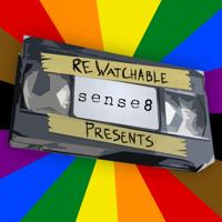 ReWatchable: Sense8 podcast