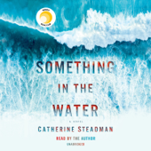 Something in the Water (Unabridged) - Catherine Steadman Cover Art
