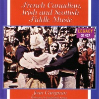 French Canadian Irish and Scottish Fiddle Music by Jean Carignan on Apple Music
