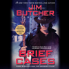Jim Butcher - Brief Cases (Unabridged)  artwork