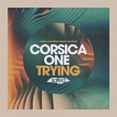 Corsica One - Trying (Miguel Migs Salty Love Dub)