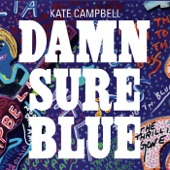 Kate Campbell - Long Slow Train