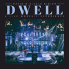 David & Nicole Binion - Dwell (A Live Worship Experience)  artwork
