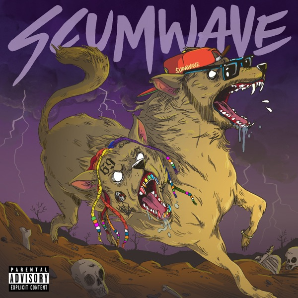 Scumwave (feat. 6ix9ine) - Single