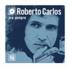 Roberto Carlos - O Progressó (Versão Remasterizada) ilustración