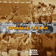 EUROPESE OMROEP | Oranje Team (Holland Hup) - Outsiders, Django Wagner & Poke