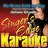 No Tears Left To Cry (Originally Performed By Ariana Grande) [Karaoke]