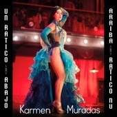 Karmen Muradas - Un Ratico Abajo un Ratico Arriba