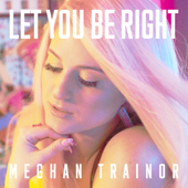 [Download] Let You Be Right MP3