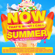 Various Artists - NOW That's What I Call Summer