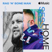 Apple Music Home Session: Rag'n'Bone Man - Single