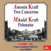Anton Kraft: Two Concertos - Mikuláš Kraft: Polonaise