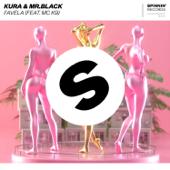 Favela (feat. MC K9) - Kura & Mr.Black
