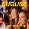 Shouse - Love Tonight обложка