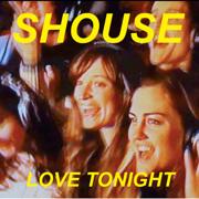 Love Tonight (Edit) - Shouse