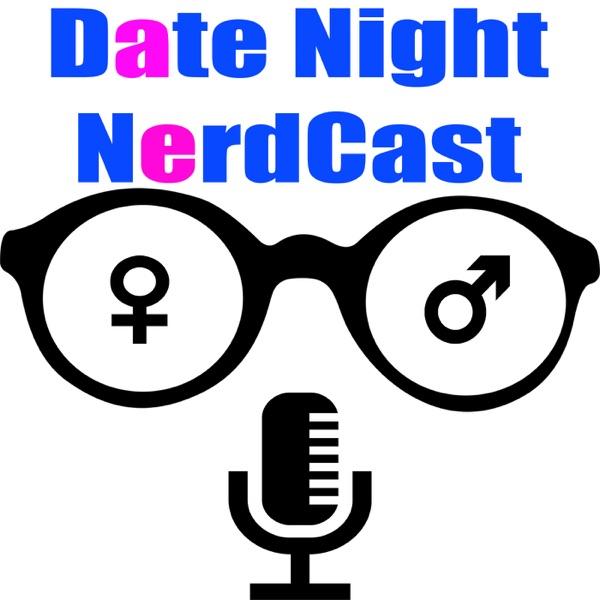 Date Night Nerdcast