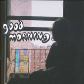Good Morning - Warned You
