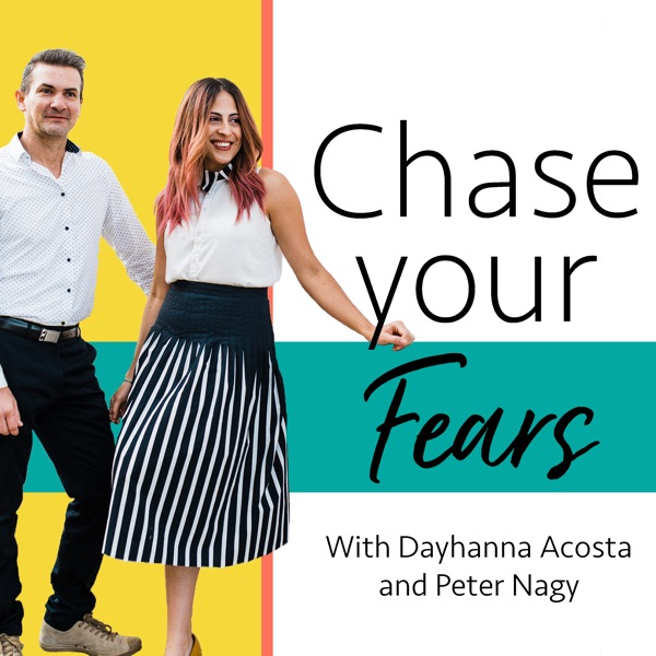 Chase Your Fears Podcast: Personal Development | Creative Entrepreneurship | Motivation | Self-Help | Marketing and Business