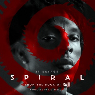 21 Savage – Spiral: From the Book of Saw Soundtrack – Single [iTunes Plus AAC M4A]