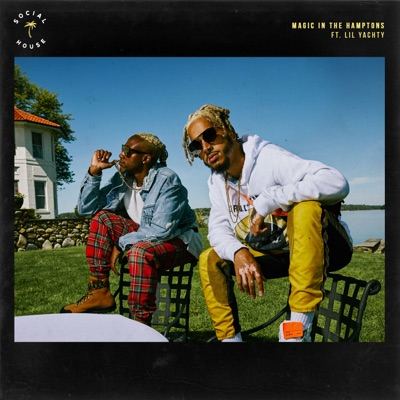 Magic in the Hamptons (feat. Lil Yachty) - Single MP3 Download