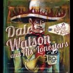 Dale Watson - Quick Quick Slow Slow