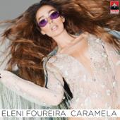 Caramela (Greek Version) - Eleni Foureira