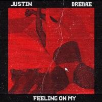 Feeling on My (feat. Drebae) - Single Mp3 Download