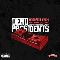 Dead Presidents (feat. Gunna & Lil Duke) - Single Mp3 Download