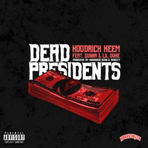 Dead Presidents (feat. Gunna & Lil Duke) - Single Mp3 Download