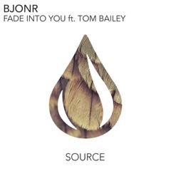 Fade Into You (feat. Tom Bailey)