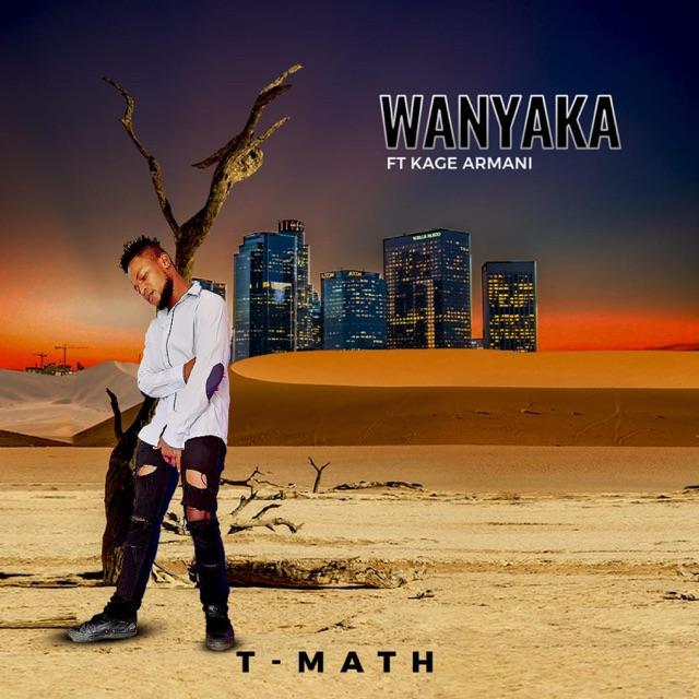 - Wanyaka (feat. Kage Armani)