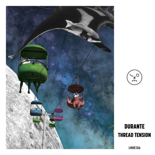 Thread Tension - Single by Durante